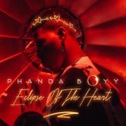Eclipse of the Heart - EP - Phanda Boyy