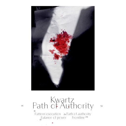 Path of Authority - EP by Kwartz