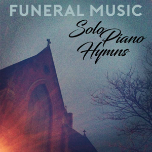Funeral Music - Beautiful Savior