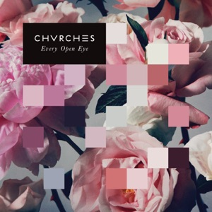 CHVRCHES: Clearest Blue