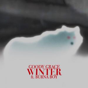 Goody Grace - Winter feat. Burna Boy