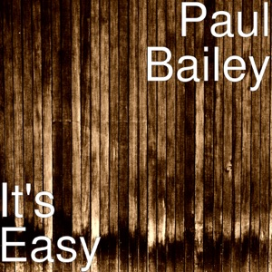 Paul Bailey - It's Easy - Line Dance Music
