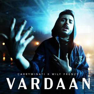 CarryMinati & Wily Frenzy - Vardaan
