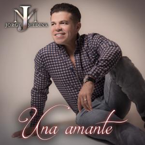 Jorge Medina - Una Amante
