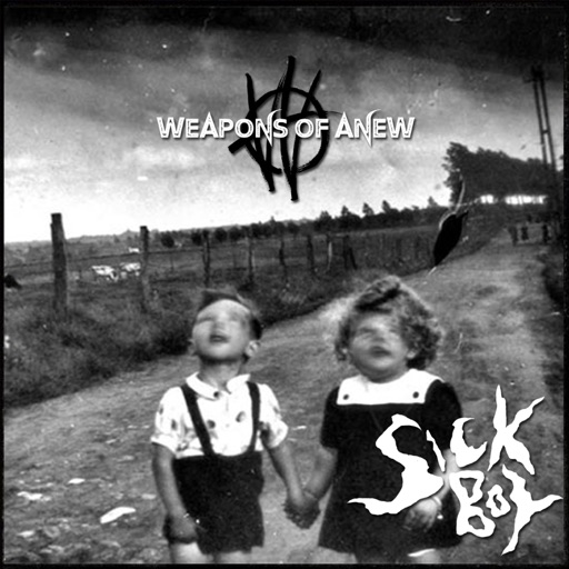 Art for SICK BOY by Weapons Of Anew