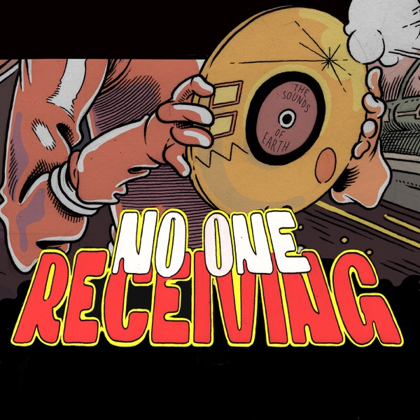 No One Receiving