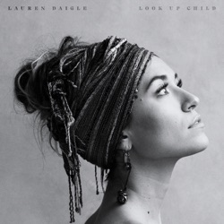 View album Lauren Daigle - Look Up Child