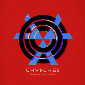 CHVRCHES: Recover