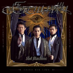 Slot Machine - Third Eye View - EP