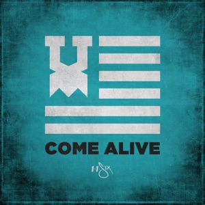 Come Alive (feat. Andy Mineo, Derek Minor, KB & Tedashii) - Single Mp3 Download