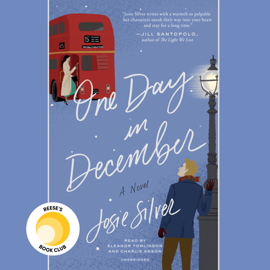 One Day in December: A Novel (Unabridged) audiobook