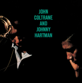 John Coltrane and Johnny Hartman