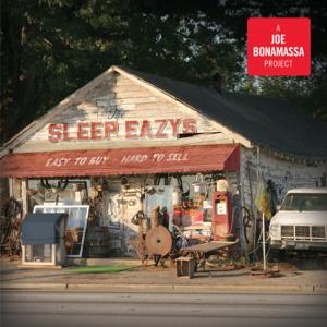 The Sleep Eazys & Joe Bonamassa - Easy To Buy, Hard To Sell