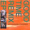 Ocean Park Standoff - Good Time Remix  EP Album