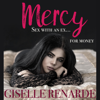 Giselle Renarde - Mercy: Sex with an Ex for Money (Unabridged) artwork
