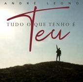 Vem Senhor Andre Leono