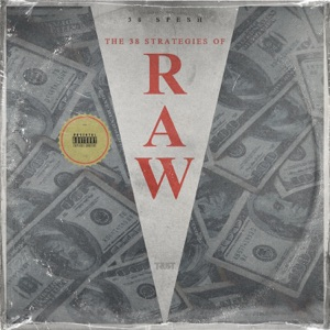 38 Strategies of Raw