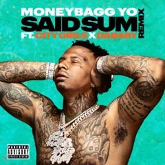 Said Sum (Remix) [feat. City Girls & DaBaby]