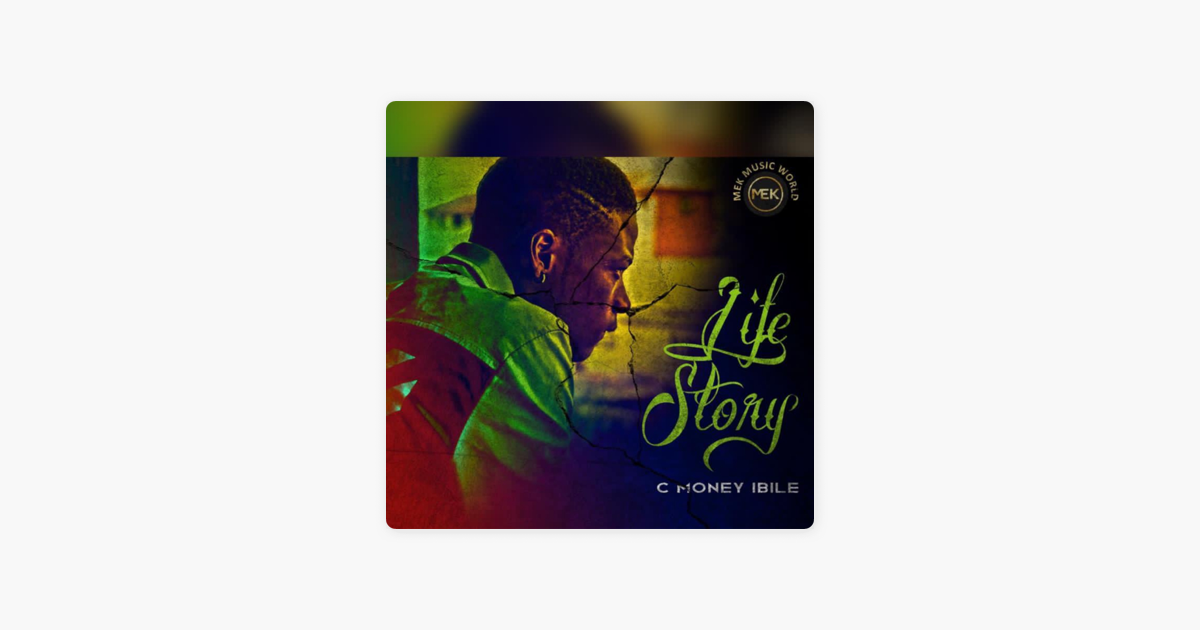 Life Story - EP by C-Money Ibile  Image