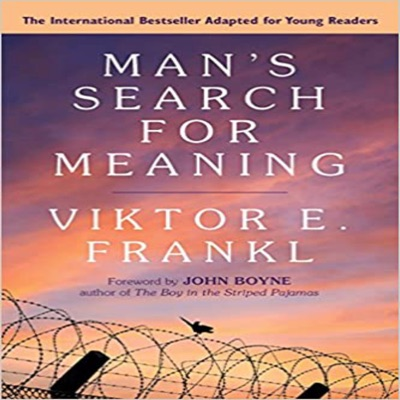Man's Search For Meaning: Revised and Updated