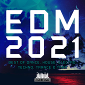 EDM 2021 - Best of Dance, House, Electro, Techno, Trance & Trap