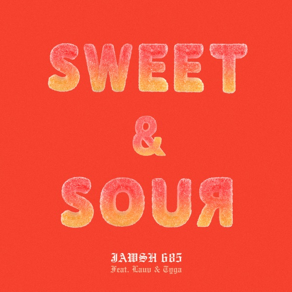 Sweet & Sour (feat. Lauv & Tyga) - Single