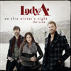 On This Winter's Night (Deluxe) - Lady A