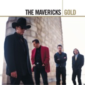 The Mavericks - All You Ever Do Is Bring Me Down