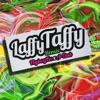 FlyBoyFu remix - Laffy Taffy