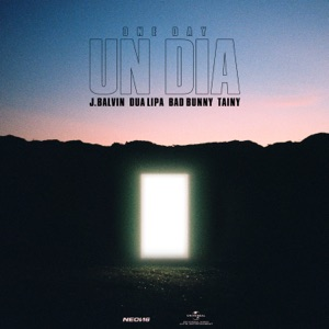 J Balvin, Dua Lipa, Bad Bunny & Tainy - UN DIA (ONE DAY)