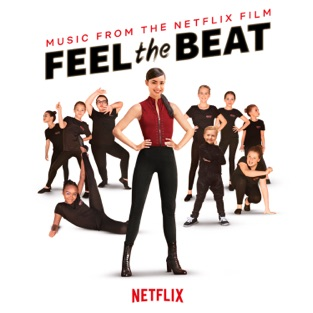 Various Artists – Feel the Beat (Music from the Netflix Film) – Single [iTunes Plus AAC M4A]