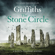 Elly Griffiths - The Stone Circle: The Dr Ruth Galloway Mysteries, Book 11 (Unabridged)
