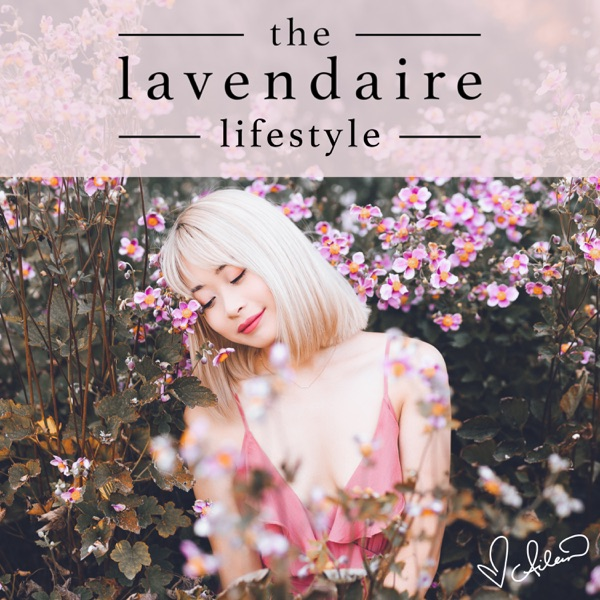 The Lavendaire Lifestyle