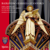 Westminster Abbey Choir, James O'Donnell & Peter Holder - Bairstow, Harris & Stanford: Choral Works artwork