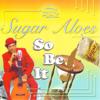 Sugar Aloes - Jam Meh artwork