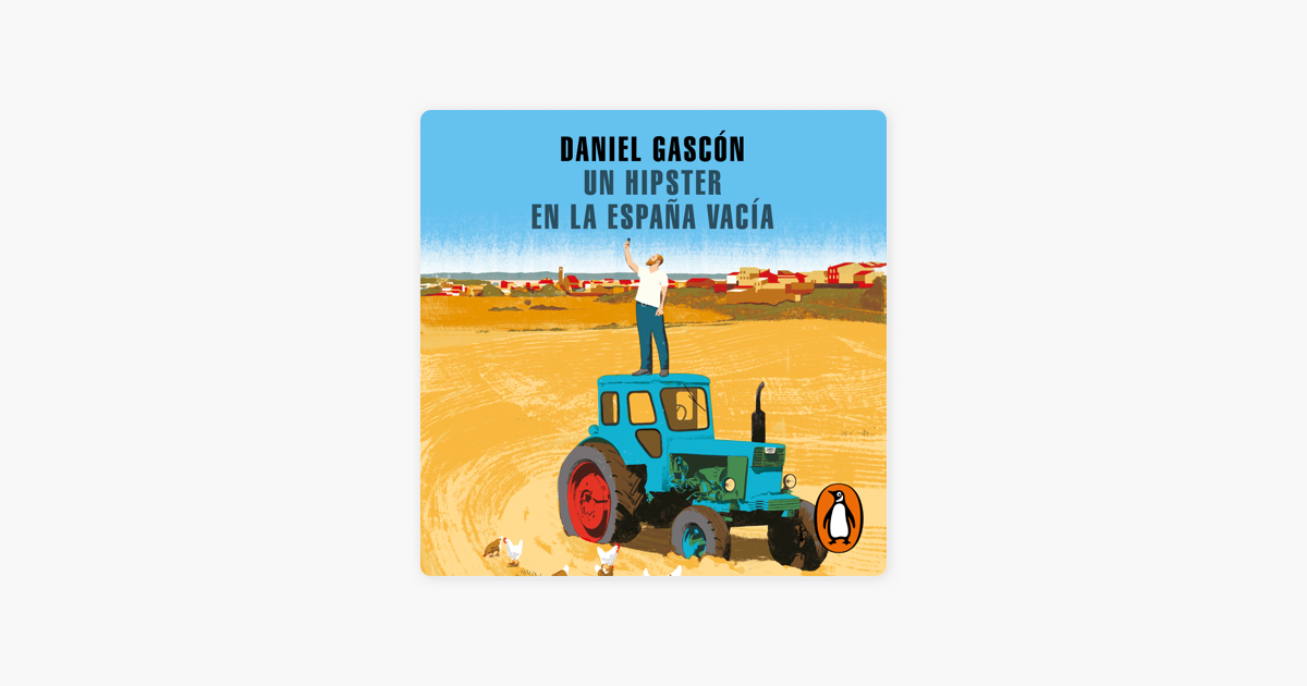 Un Hipster En La España Vacía On Apple Books