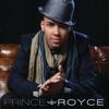 Prince Royce, Prince Royce