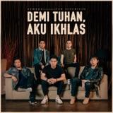 Armada-Demi Tuhan, Aku Ikhlas (feat. Ifan Seventeen) MP3