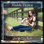Maddie Denton - Hope You Hang Around (feat. James Kee)