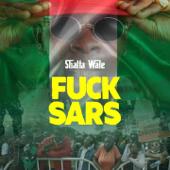Fuck Sars Shatta Wale - Shatta Wale