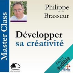 Développer sa créativité: Master Class