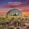 Start:15:15 - Matt Simons - Open Up