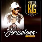 Master KG featuring Nomcebo Zikode - Jerusalem  feat. Nomcebo Zikode
