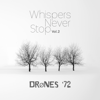 Whispers Never Stop, Vol. 2 - EP - DrØnes '72