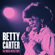 Betty Carter - The Music Never Stops
