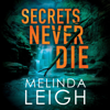 Melinda Leigh - Secrets Never Die: Morgan Dane Series, Book 5 (Unabridged)  artwork