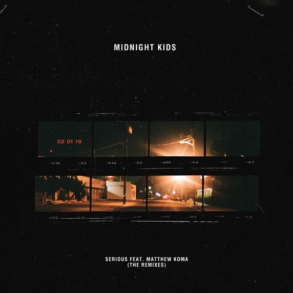 Serious (Remixes) - Single