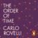 Carlo Rovelli - The Order of Time