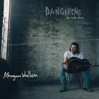 Dangerous: The Double Album - Morgan Wallen