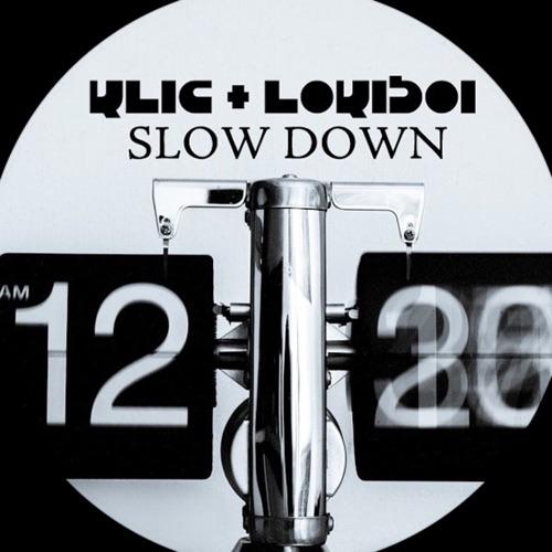 DOWNLOAD MP3: Klick & Lokiboi - Slow Down